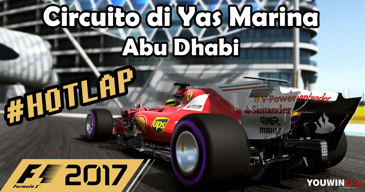 F1 2017 Hotlap Ferrari SF70H @ Yas Marina