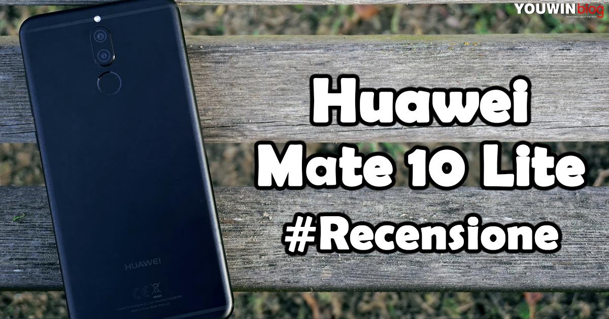 Huawei Mate 10 Lite #Recensione
