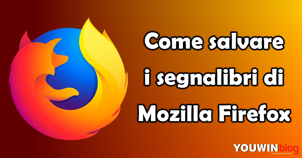 Come salvare i preferiti di Firefox?